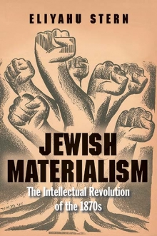 Jewish Materialism: The Intellectual Revolution of the 1870s