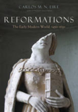 Reformations: The Early Modern World